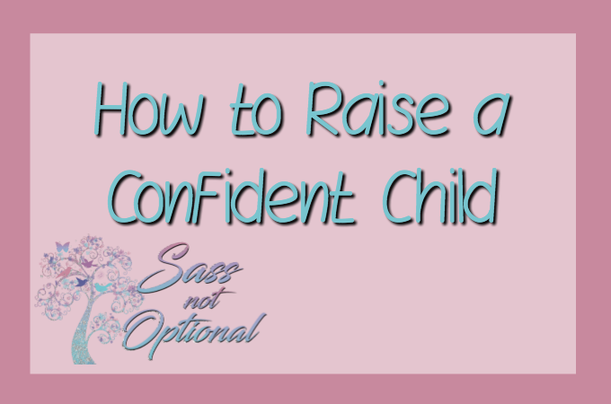 Raising a Confident Child