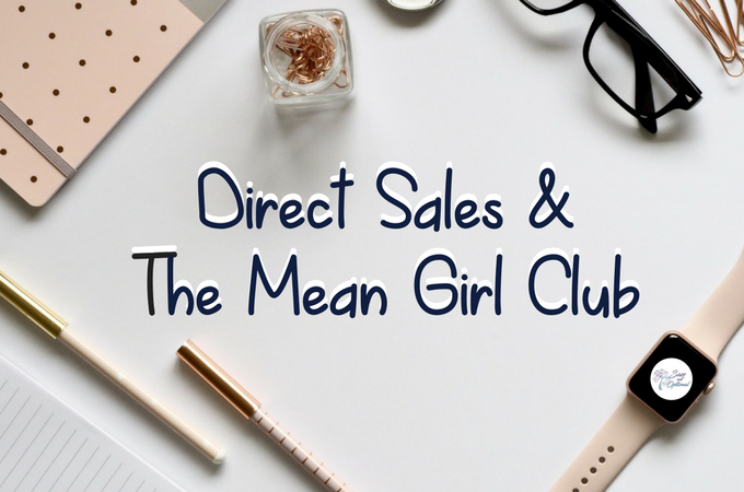 Direct Sales and The Mean Girl Club