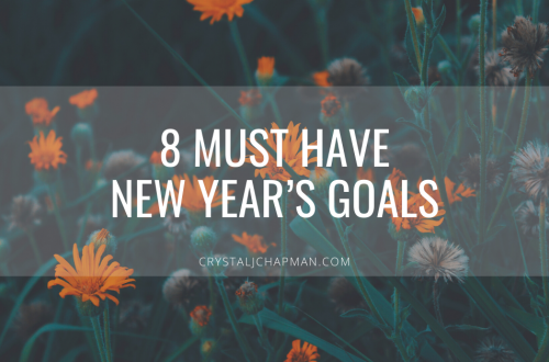 8 Must Have Goals For The New Year - Crystal J Chapman