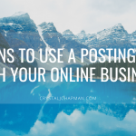 5 Reasons to Use a Posting Service with Your Online Business