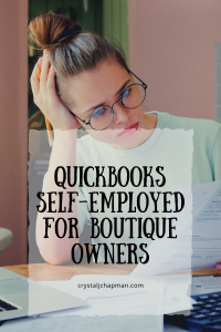 Quickbooks Self-Employed For Boutique Owners - Crystal J Chapman